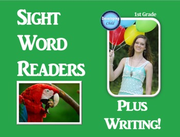 First Grade Sight Word Readers: Plus Writing!