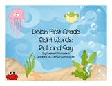 First Grade Sight Word: Roll and Say