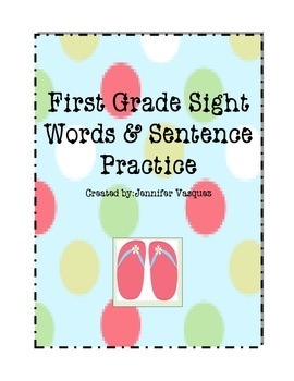 First Grade Sight Word Spelling and Writing Practice
