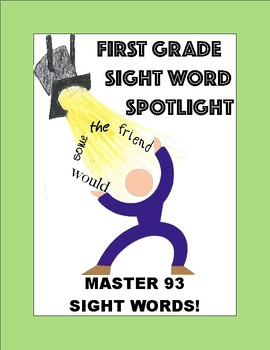 1st Grade Sight Word Spotlight:  Master 93 Sight Words!