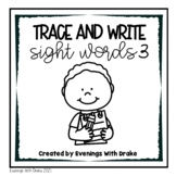 First Grade Sight Word Trace and Write Practice