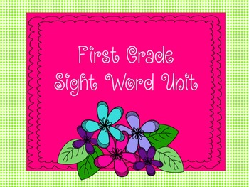 First-Grade Sight Word Unit-Fluency, multiple exemplars, cut and paste
