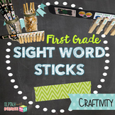 First Grade Sight Word Sticks