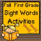 First Grade Sight Words Activities - Fall Themed