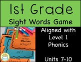 First Grade Sight Words Game -Fundations aligned- (Units 7-10)