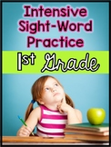 Dolch First Grade Sight Words: Intensive Practice Worksheets