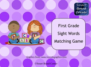 First Grade Sight Words SMART Board Matching Game