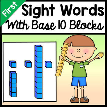 First Grade Sight Words with Base Ten Blocks {41 words}