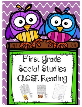 First Grade Social Studies Close Reading