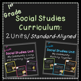 First Grade Social Studies Curriculum (Standards-Aligned)