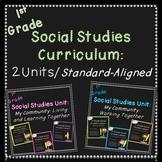 First Grade Social Studies Curriculum (Standards-Aligned)