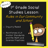 First Grade Social Studies Lesson-Rules in Our Community and School