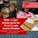"First Grade Social Studies TEKS ""I Can"" Statements"
