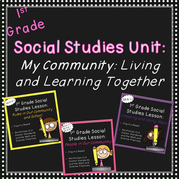 First Grade Social Studies-Unit 1 (My Community-Living and