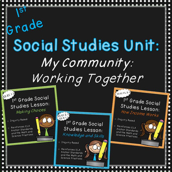 First Grade Social Studies-Unit 2  (My Community-Working T