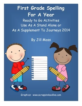 First Grade Spelling For A Year: Stand-Alone or Journeys 2