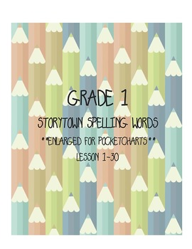 First Grade StoryTown Spelling Words (Enlarged for Pocket Charts)