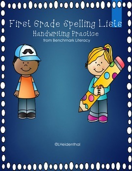 First Grade Spelling and Handwriting Practice with Benchma