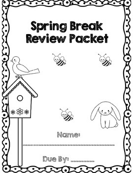 First Grade Spring Break Review Packet *Common Core Aligned*