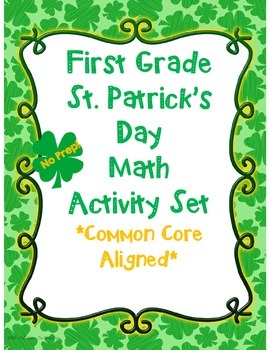 First Grade St. Patrick's Day Math Activity Set *Common Core Aligned*