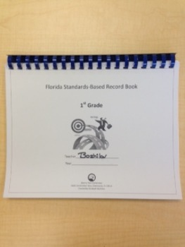 First Grade Standards-Based Record Book- FLORIDA STANDARDS