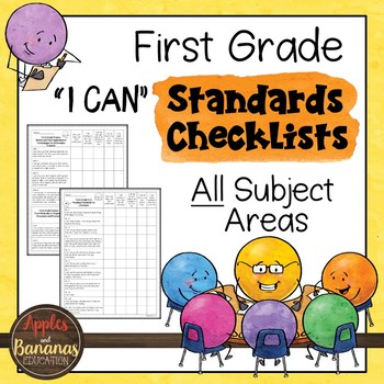"First Grade Standards Checklists for All Subjects  - ""I Can"""