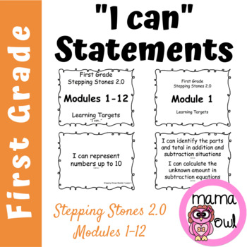 "First Grade Stepping Stones 2.0 Modules 1-12 Learning Targets ""I Can.."""