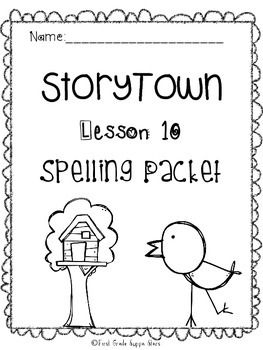 First Grade StoryTown Theme 2 Lesson 10 Theme 2 Spelling Packet