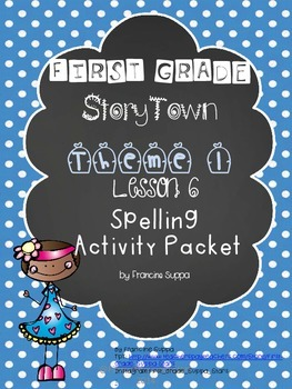 First Grade StoryTown Theme 1 Lesson 6 Spelling Activity