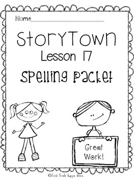 First Grade StoryTown Theme 3 Lesson 17 Spelling Activity Packet