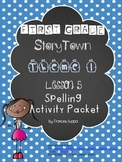 First Grade StoryTown Theme 1 Lesson 5 Spelling Activity Packet