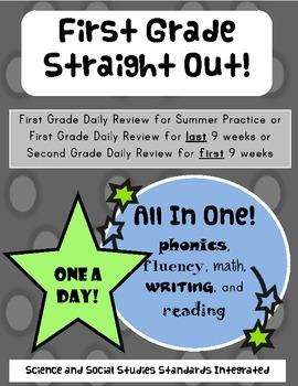 First Grade Straight Out!