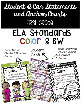 First Grade Student I Can Statements and Anchor Charts - ELA