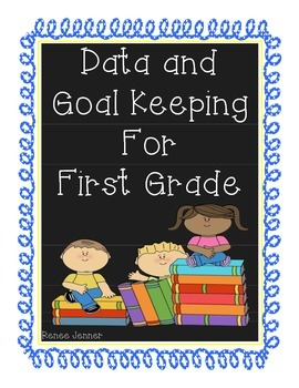 First Grade Student Progress and Goal Making