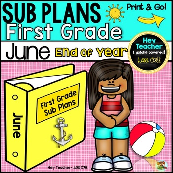 First Grade Sub Plans June-End of Year