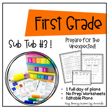 First Grade Sub Tub #3 ( Full Day! No Prep Plans for Substitute)