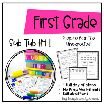 First Grade Sub Tub #4 ( Full Day! No Prep Plans for Substitute)