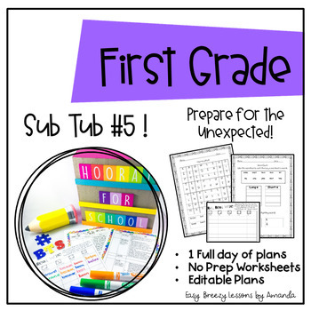 First Grade Sub Tub #5 ( Full Day! No Prep Plans for Substitute)