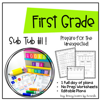 First Grade Sub Tub ( Full Day! No Prep Substitute Plans)