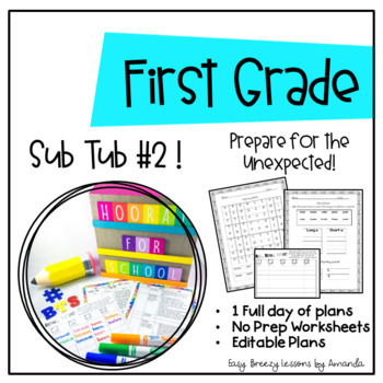 First Grade Sub Tub #2 ( Full Day! No Prep Plans for Substitute)