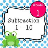 First Grade Subtraction 1-10 Activities