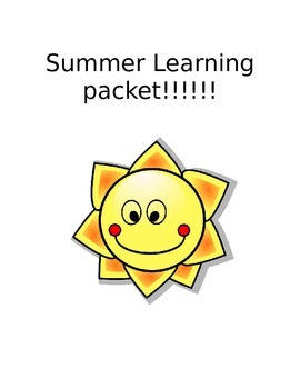 First Grade Summer Packet: Daily 10 minute reading, math, and writing homework