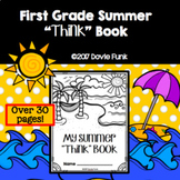 "First Grade Summer ""Think"" Book Workbook - Over 30 pages!"