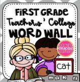 First Grade Teachers' College Word Wall Kit