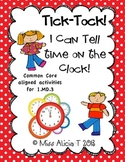 First Grade Telling Time 1.MD.3