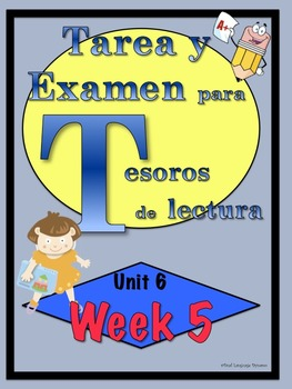First Grade Tesoros de lectura Homework Package Unidad 6 Semana 5