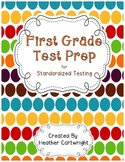 First Grade Test Prep for Standardized Testing