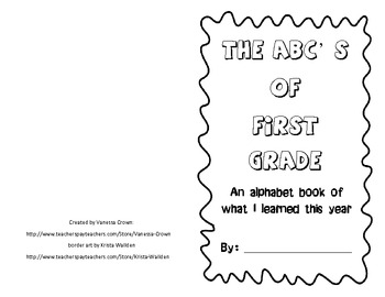First Grade- The ABC's of What I Learned This Year- end of year book