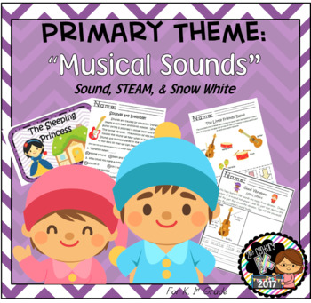 First Grade STEAM Theme - Musical Sounds!
