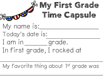 First Grade Time Capsule Project for the End of the Year FREEBIE